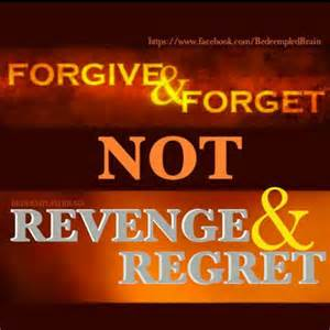 1 A Forgive and Forget
