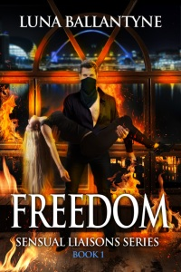 Freedom Sensual Liaisons Series Book 1